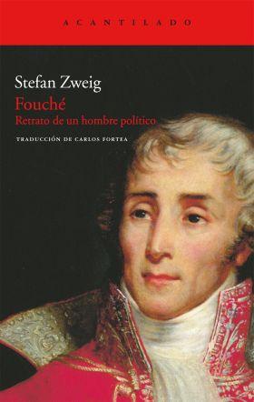 FOUCHE RETRATO DE UN HOMBRE POLITICO AC-217