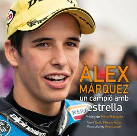 ALEX MARQUEZ UN CAMPIO AMB ESTRELLA