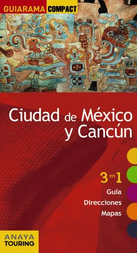 CIUDAD DE MEXICO Y CANCUN