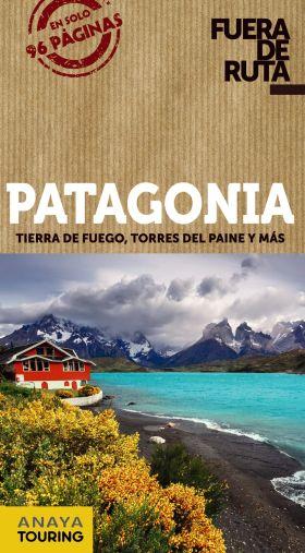 PATAGONIA. FUERA DE RUTA