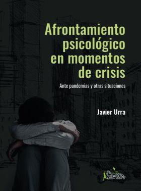 AFRONTAMIENTO PSICOLÓGICO EN MOMENTOS DE CRISIS