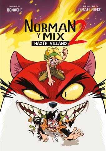 NORMAN Y MIX 2 . HAZTE VILLANO