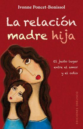 LA RELACION MADRE E HIJA