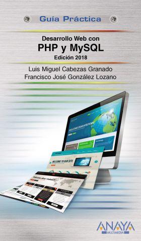 DESARROLLO WEB CON PHP Y MYSQL. EDICION 2018