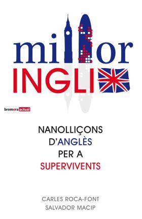 MILLORINGLIX. NANOLLIÇONS D ANGLES PER A SUPERVIVE