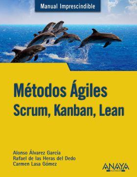 METODOS AGILES. SCRUM, KANBAN, LEAN