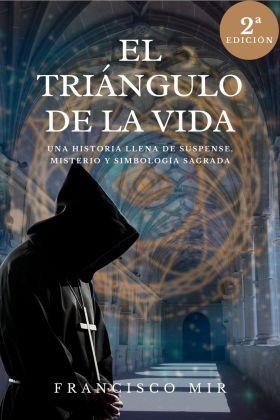 EL TRIANGULO DE LA VIDA (2ª EDICIÓN)