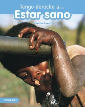 TENGO DERECHO A... ESTAR SANO