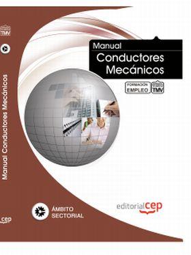 MANUAL DE CONDUCTORES MECANICOS. FORMACION PARA EL