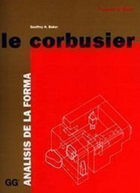 LE CORBUSIER. ANALISIS DE LA FORMA