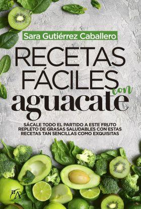 RECETAS FACILES DE AGUACATE