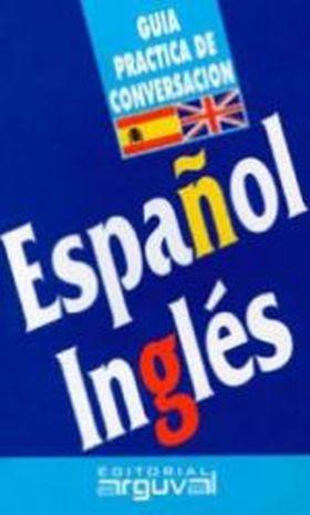 GUIA DE CONVERSACION ESPAÑOL - INGLES
