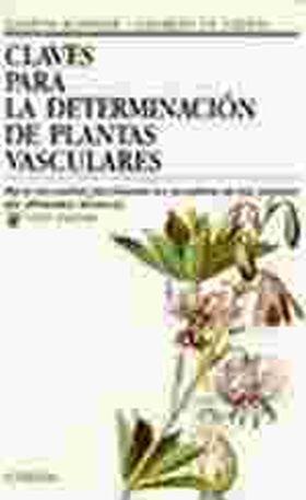 CLAVES PARA LA DETERMINACION DE PLANTAS VASCULARES