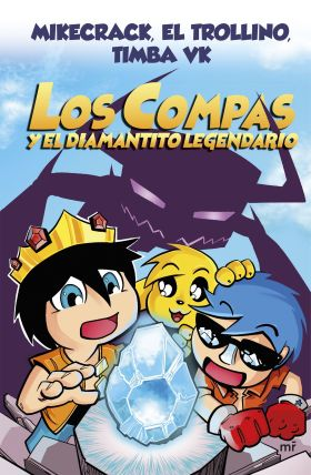 LOS COMPAS Y EL DIAMANTITO LEGENDARIO (CARTONE)