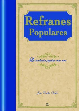 REFRANES POPULARES (LENGUA SELECTA)