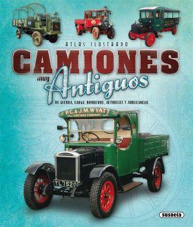 ATLAS ILUSTRADO CAMIONES MUY ANTIGUOS, DE GUERRA,