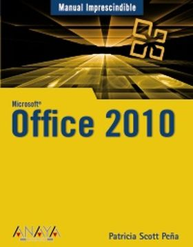 OFFICE 2010 MANUAL IMPRESCINDIBLE