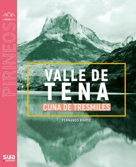 VALLE DE TENA. CUNA DE TRESMILES -SUA