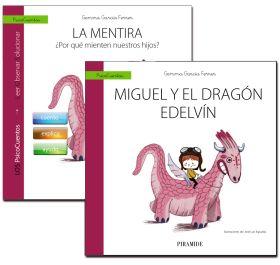 GUIA: LA MENTIRA + CUENTO: MIGUEL Y EL DRAGON EDEL