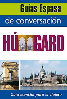 GUIA DE CONVERSACION HUNGARO