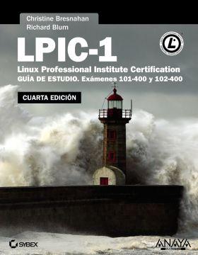 LPIC-1. LINUX PROFESSIONAL INSTITUTE CERTIFICATION