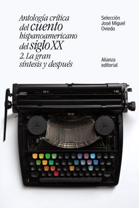 ANTOLOGIA CRITICA DEL CUENTO HISPANOAMERICANO DEL S. XX