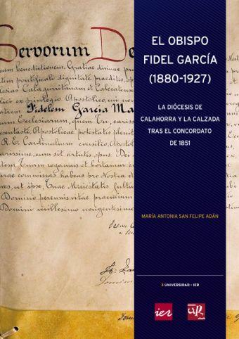 EL OBISPO FIDEL GARCIA (1880-1927): LA DIOCESIS D