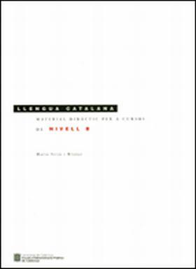 MATERIAL DIDÀCTIC PER A CURSOS DE LLENGUA CATALANA DE NIVELL B (5A EDICIÓ, 4A RE