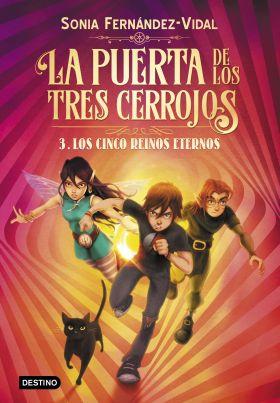 3- LA PUERTA DE LOS TRES CERROJOS 3. LOS CINCO REINOS