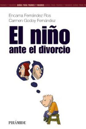 NIÑO ANTE EL DIVORCIO, EL