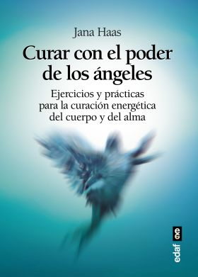 CURAR CON EL PODER DE LOS ANGELES