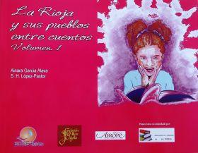 LA RIOJA Y SUS PUEBLOS ENTRE CUENTOS VOLUMEN 1