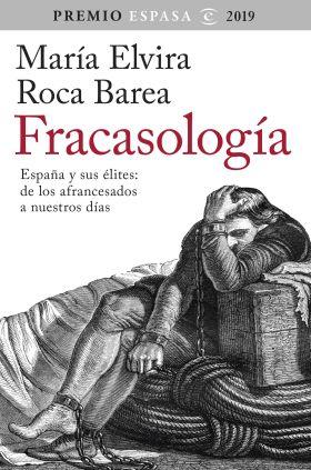 FRACASOLOGIA PREMIO ESPASA 2019