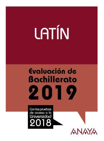 EVALUACION DE BACHILLERATO 2018. LATIN. PRUEBAS AC