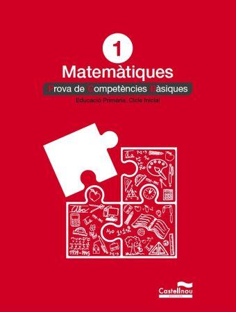 MATEMÀTIQUES 1: PROVES COMPETÈNCIES BÀSIQUES