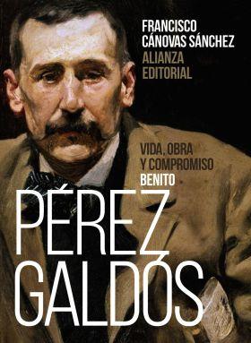 BENITO PEREZ GALDOS: VIDA, OBRA Y COMPROMISO