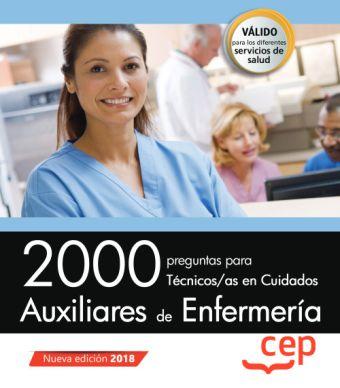 2000 PREGUNTAS PARA TECNICOS/AS CUIDADOS AUXILIARE