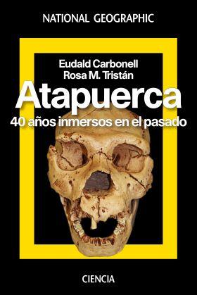 ATAPUERCA 40 AÑOS DE HISTORIA