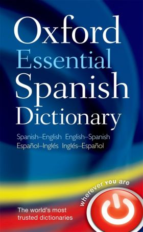 OXFORD ESSENTIAL SPANISH DICTIONARY INGLES.ESPAÑOL