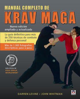 MANUAL COMPLETO DE KRAV MAGA. NUEVA EDICION ACTUAL