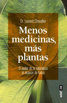 MENOS MEDICINAS MAS PLANTAS