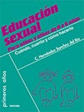 EDUCACION SEXUAL PARA NIÑOS Y NIÑAS DE 0 A 6 AÑOS