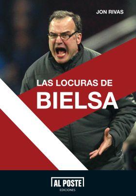 LAS LOCURAS DE BIELSA