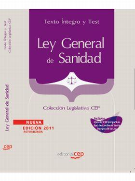 LEY GENERAL DE SANIDAD. TEXTO INTEGRO Y TEST. COLE
