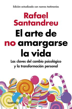 EL ARTE DE NO AMARGARSE LA VIDA (EDICION AMPLIADA
