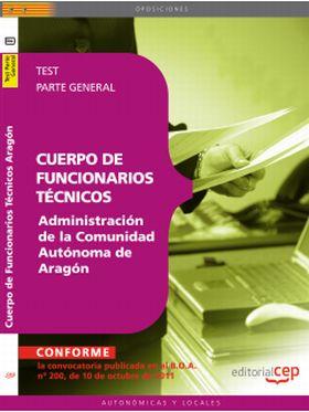 CUERPO DE FUNCIONARIOS TECNICOS. ADMINISTRACION DE