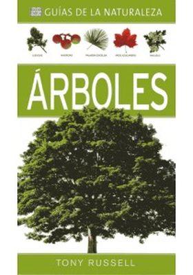 ARBOLES (GUIAS DE LA NATURALEZA)