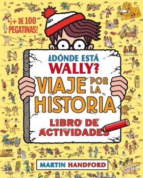 ¿DONDE ESTA WALLY? VIAJE POR LA HISTORIA