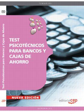 TEST PSICOTECNICOS PARA BANCOS Y CAJAS DE AHORRO