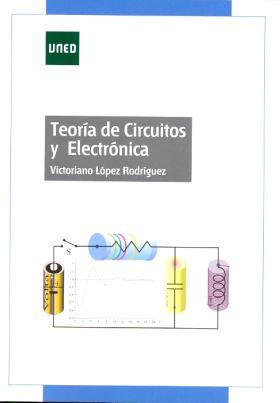 TEORÍA DE CIRCUITOS Y ELECTRÓNICA
